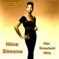 Nina Simone Her Greatest Hits